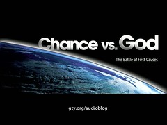 Chance vs. God: The Battle of First Causes on Vimeo by John MacArthur | by Grace to You