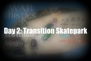 War of the Thistles Day 2 Transition Skatepark