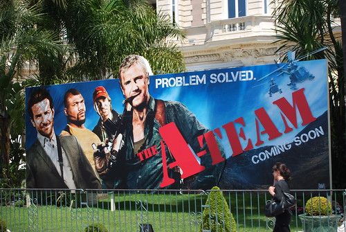The A-Team Poster - Cannes Film Festival 2010 | by jamiejohndavies