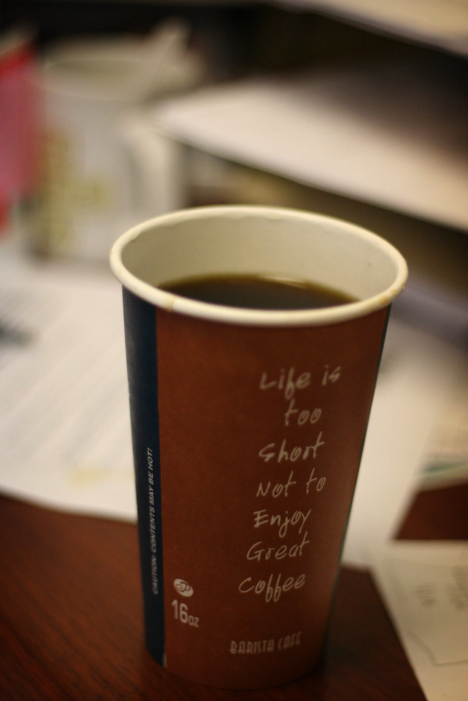 'Life is too short not to enjoy great coffee'