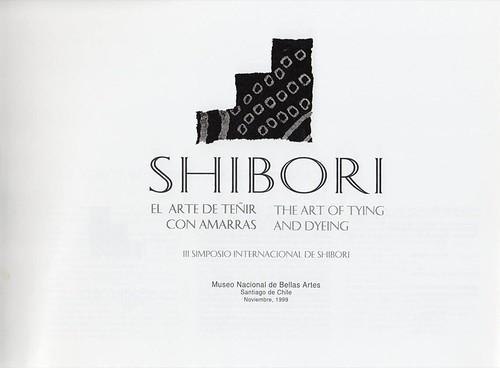 Shibori: El Arte de Tenir con Amarras (cover)   by World Shibori Network