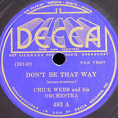 Don't Be That Way, by Chick Webb | by Mike_Thibault