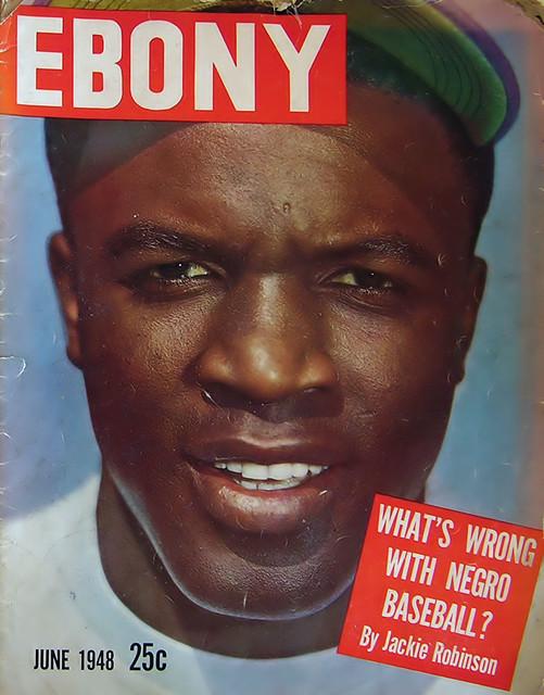What's Wrong With Negro Baseball - Ebony Magazine, June, 1948