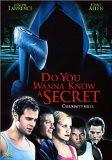 Do You Wanna Know a Secret? starring Michael Sarysz, Dorie Barton, Joseph Lawrence (II), Jeff Conaway, Sara Premisler