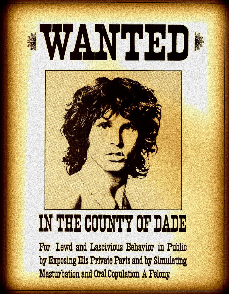 Jim Morrison wanted poster   Right after the Miami concert