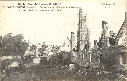 Le Mont Saint.-Eloi - WW1 Ruins of the Village and the Abbey. And a Poem by Ezra Pound.