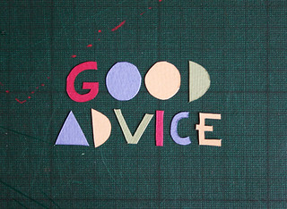 good advice | by hellojenuine.