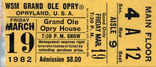 Grand Ole Opry Tickets >> 1982 Grand Ole Opry Ticket Ken Howard Flickr