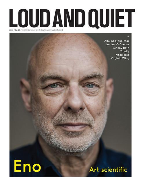 Brian Eno for Loud & Quiet