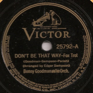 Don't Be That Way, by Benny Goodman | by Mike_Thibault
