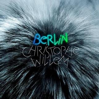 Christophe Willem Berlin (texte : Skye)
