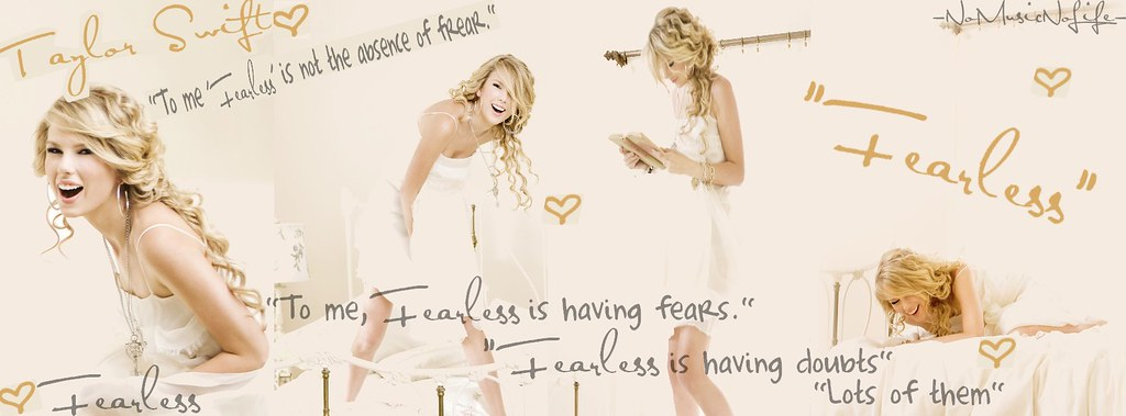 Taylor Swift Fearless Quote Banner Click All Sizes I Was Flickr