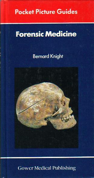 Forensic Medicine by Bernard Knight