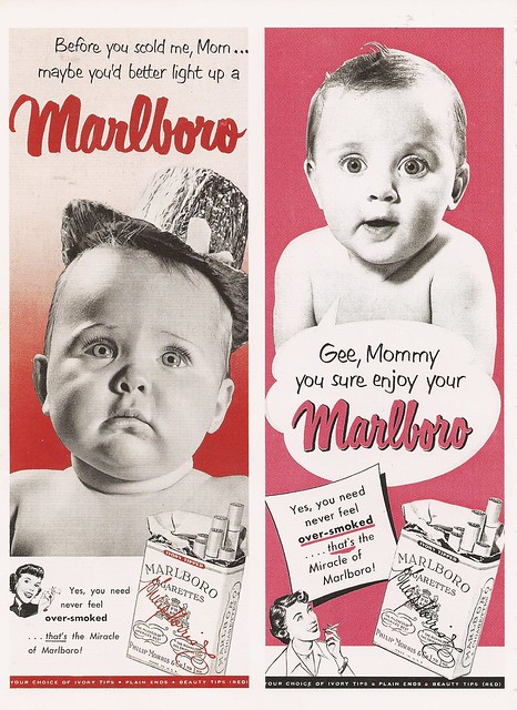 Before you scold me Mom, maybe you better light up a Marlboro