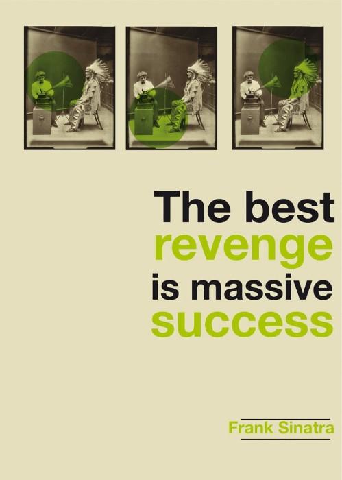 The best revenge is massive success / Sinatra   retrofuturs