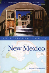 New Mexico: An Explorer's Guide | by Sharon Niederman