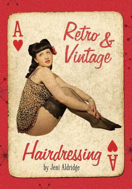 Retro & Vintage Hairdressing by Jeni Aldridge flyer