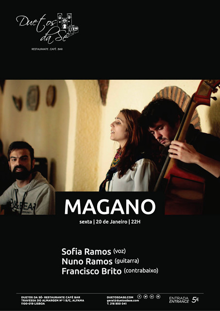 CONCERTO Duetos da Sé - SEXTA-FEIRA 20  DE JANEIRO 2017 - 22h00 - MAGANO - Sofia Ramos, Nuno Ramos & Francisco Brito