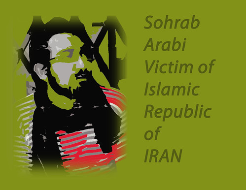 Sohrab Arabi Victim of IRI | by Arash in LA