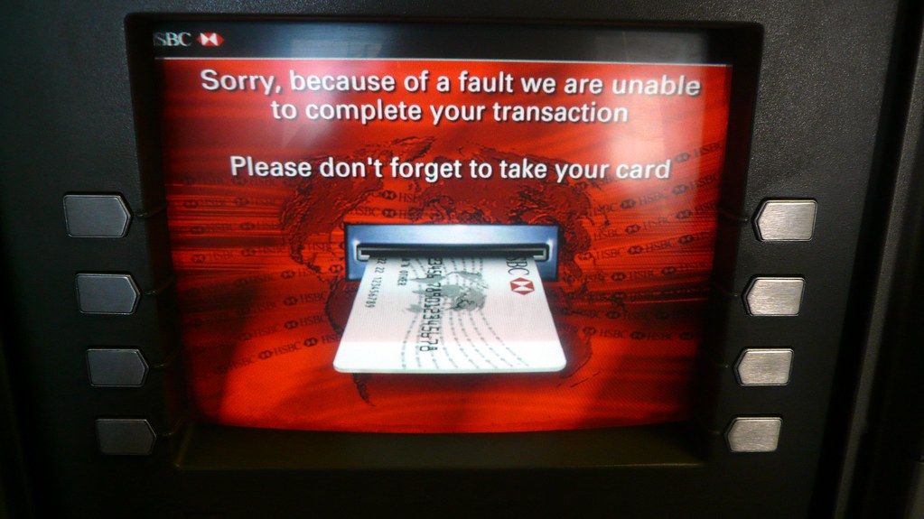 Thanks for the fucking helpful error message, HSBC!, ATM, … | Flickr