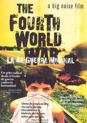 la cuarta guerra mundial | La cuarta guerra mundial es un do ...