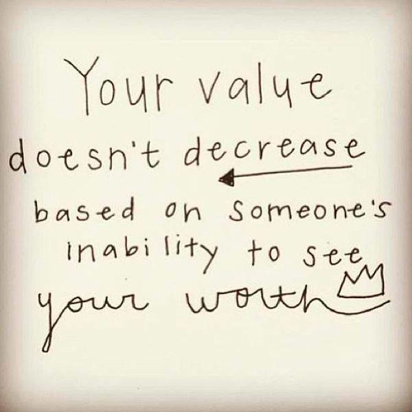 Hurt Quotes Love Relationship Your Value Doesnt Decre Flickr