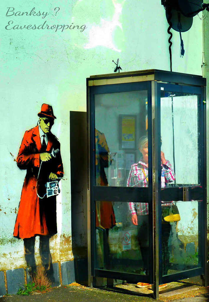 Eavesdropping Hello Hello Anyone There Banksy Has