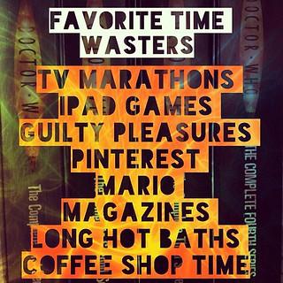 #30lists #day4 #timewasters | by prideofazchick