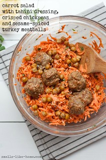 Carrot Salad with Tahini Dressing, Crisped Chickpeas and Seasame-Spiced Baked Turkey Meatballs   by Smells Like Home