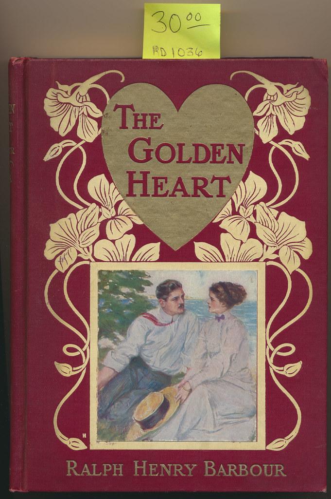 RD1036 The Golden Heart Book Ralph Henry Barbour 1910