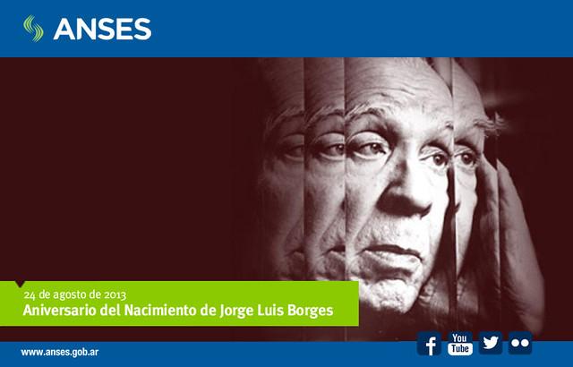 24 de agosto. Aniversario del Nacimiento de Jorge Luis Borges