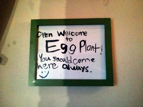 Welcome to Eggplant, You Should Come Here Always, sign in restaurant, Studio City, LA, CA, USA | by gruntzooki