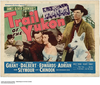 """A promotional poster from the motion picture """"Trail of the Yukon,"""" 1949 / Affiche promotionnelle du film « Trail of the Yukon », 1949"""