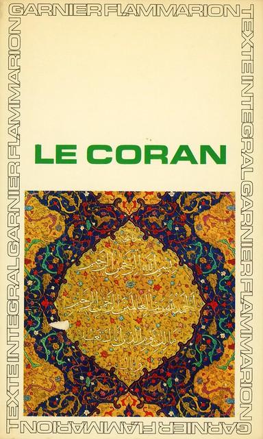 Garnier Flammarion 237 - Le Coran