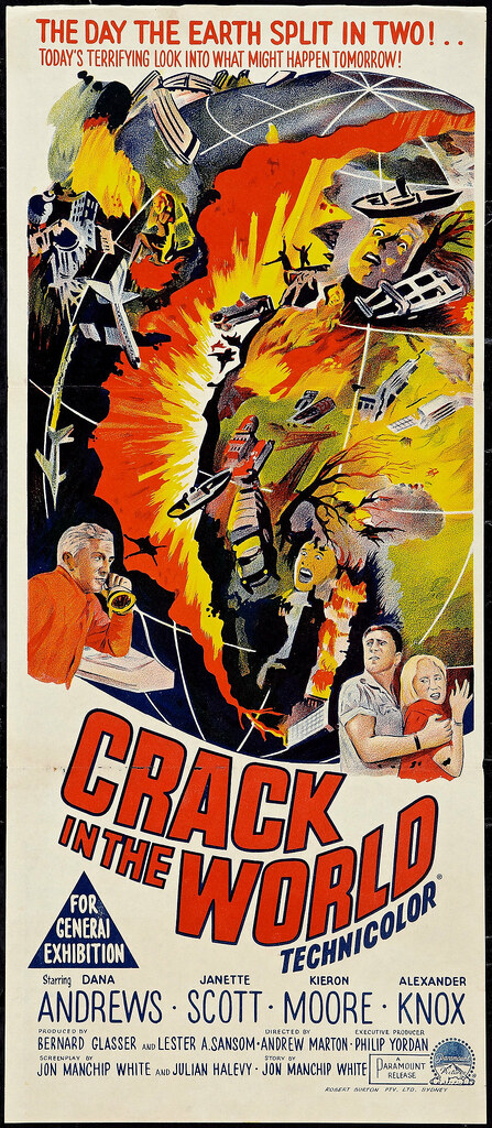 Crack in the World (Paramount, 1965)  Australian Daybill (…   Flickr