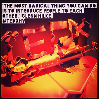 "The most #radical thing you can do is to introduce people to each other."" #GlennHilke #Connection #Humanity #TEDxHV #RadicalResilience #TEDx #HappyValley #HK #HongKong #TurnRocketsIntoRoses 