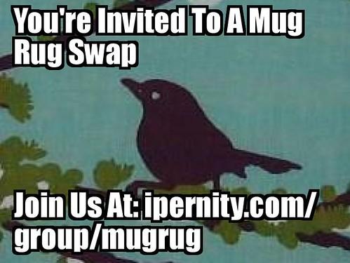 YOU ARE INVITED!  Mug Rug Swap 2013 at www.ipernity.com/group/mugrug