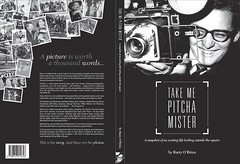 Barry O'Brien's book Take Me Pitcha Mister is available at Willaston Books