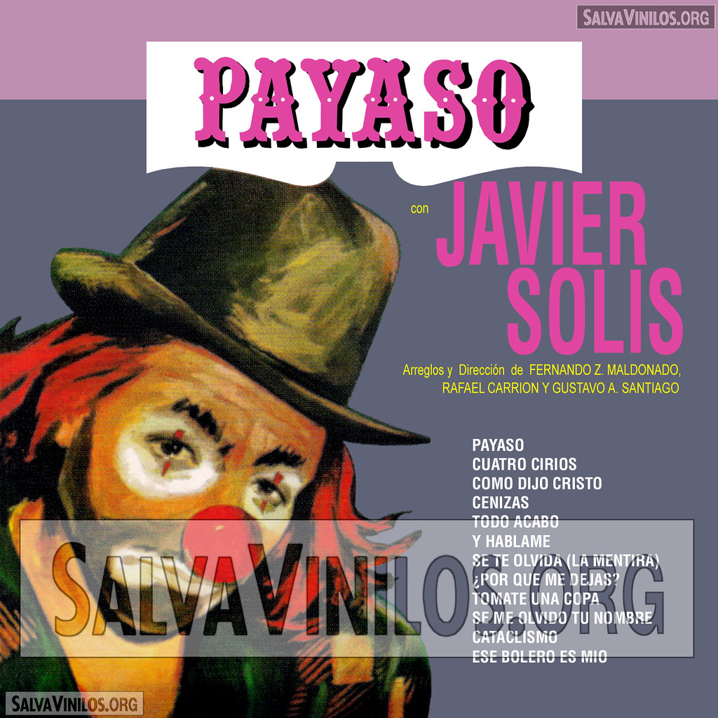 Javier Solis - Payaso - Portada [1990]   salvavinilos   Flickr