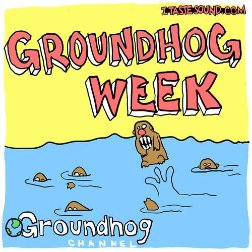groundhog_week | by Mike Riley
