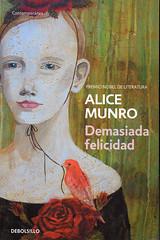 Alice Munro, Demasiada felicidad