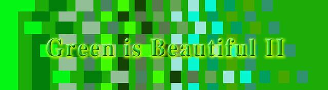 Green Is Beautiful II Group Logo/Banner - ph