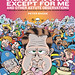 Everybody Is Stupid Except for Me and Other Astute Observations (Expanded Hardcover Ed.) by Peter Bagge
