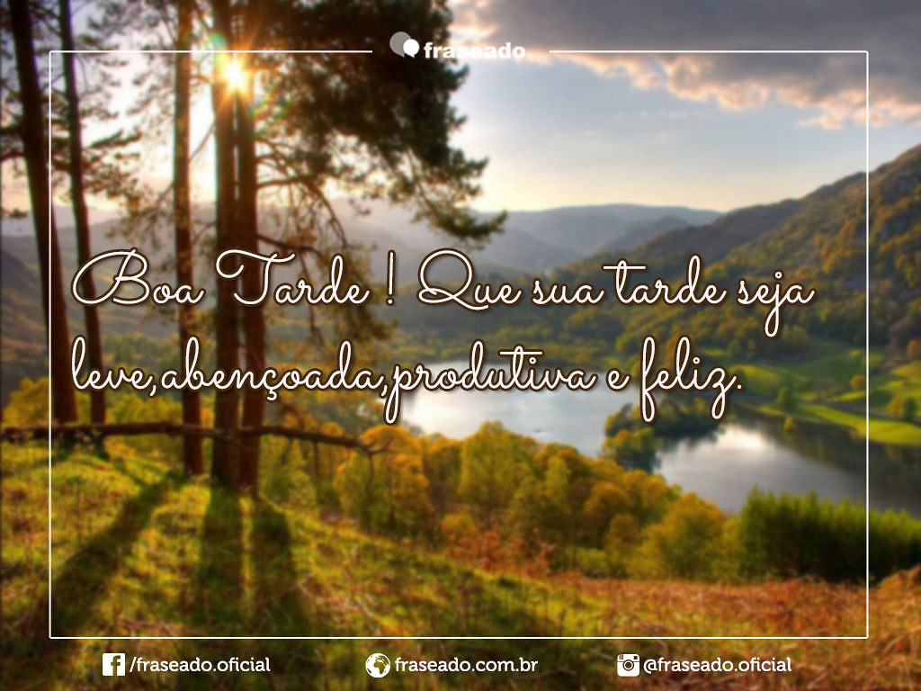 Frases De Boa Tarde Paulohenrique72 Flickr
