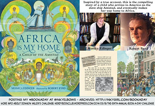 Africa Is My Home: A Child Of The Amistad - by Monica Edinger, illustrated by Robert Byrd (Candlewick, 2013) | by Inkygirl