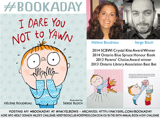 #BookADay: I DARE YOU NOT TO YAWN by Helene Boudreau & Serge Bloch | by Inkygirl