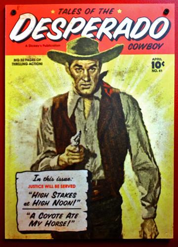Desperado Cowboy poster | Tales of the Desperado Cowboy ...