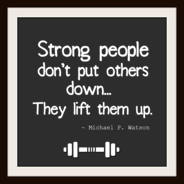 Strong People Dont Put Others Down They Lift Them Up Q Flickr