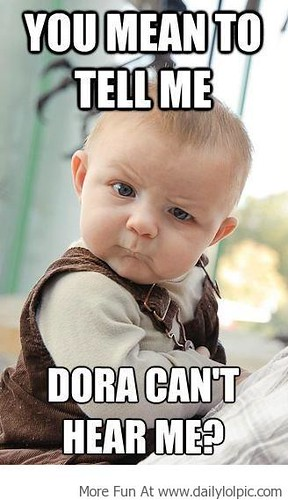 Dora The Explorer Memes Imgflip