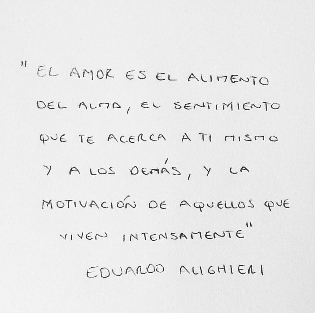 El Amor Es El Alimento Del Alma Amor Alma Amorpropio